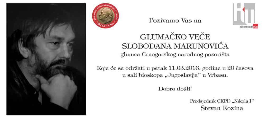 Glumačko veče – Slobodan Marunović