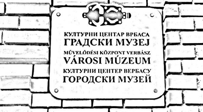 """Manifestacija """"Muzeji za 10"""" od 09. do 15. novembra u Vrbasu"""