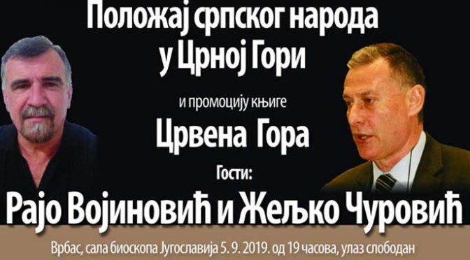 """Tribina """"Položaj srpskog naroda u Crnoj Gori"""" u četvrtak u Vrbasu"""