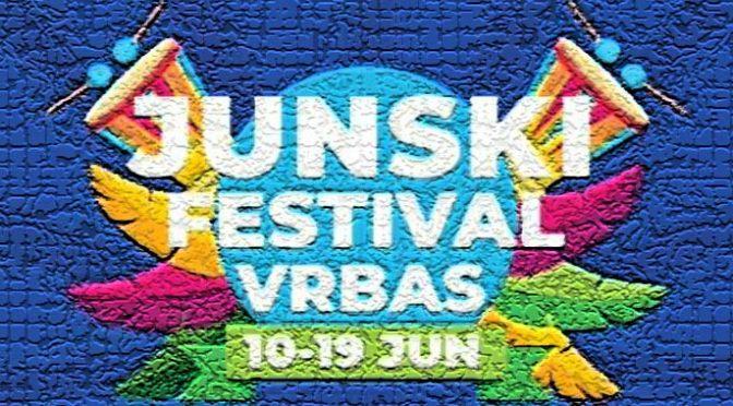 Junski festival na Trgu u Vrbasu od 10. do 19. juna